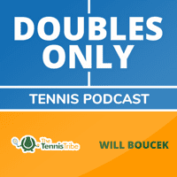 Doubles Only Tennis Podcast